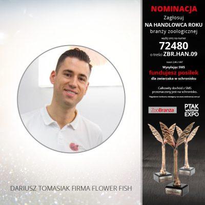 DARIUSZ TOMASIAK FIRMA FLOWER FISH